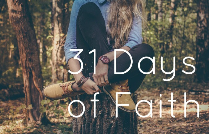 31 Days of Faith